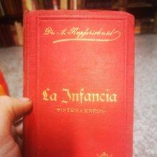 Libros antiguos: LA INFANCIA SU DESARROLLO ESPIRITUAL Y CORPORAL AÑO 1897 ADALBERTO KUPFERSCHMID. Lote 208929895