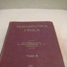 Libros antiguos: TERAPÉUTICA FÍSICA, WASSERMANN, APUNTES DE RADIOTERAPIA,TOMO II, 1929. Lote 209168018