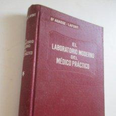 Libros antiguos: DR AGASSE LAFONT EL LABORATORIO MODERNO DEL MEDICO PRÁCTICO, 1933. Lote 210591117