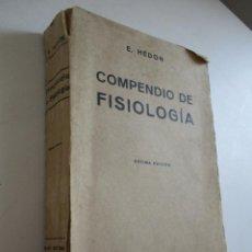 Libros antiguos: E.HÉDON., COMPENDIO DE FISIOLOGIA, SALVAT EDT: 1932- COLECCIÓN TESTUT. Lote 210592517
