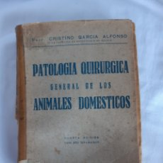 Libros antiguos: PATOLOGIA QUIRURGICA GENERAL DE LOS ANIMALES DOMESTICOS, EDICIÓN 4, 1945. Lote 210671110