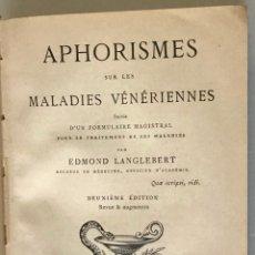 Libros antiguos: APHORISMES SUR LES MALADIES VÉNÉRIENNES. - LANGLEBERT, EDMOND.. Lote 210822075