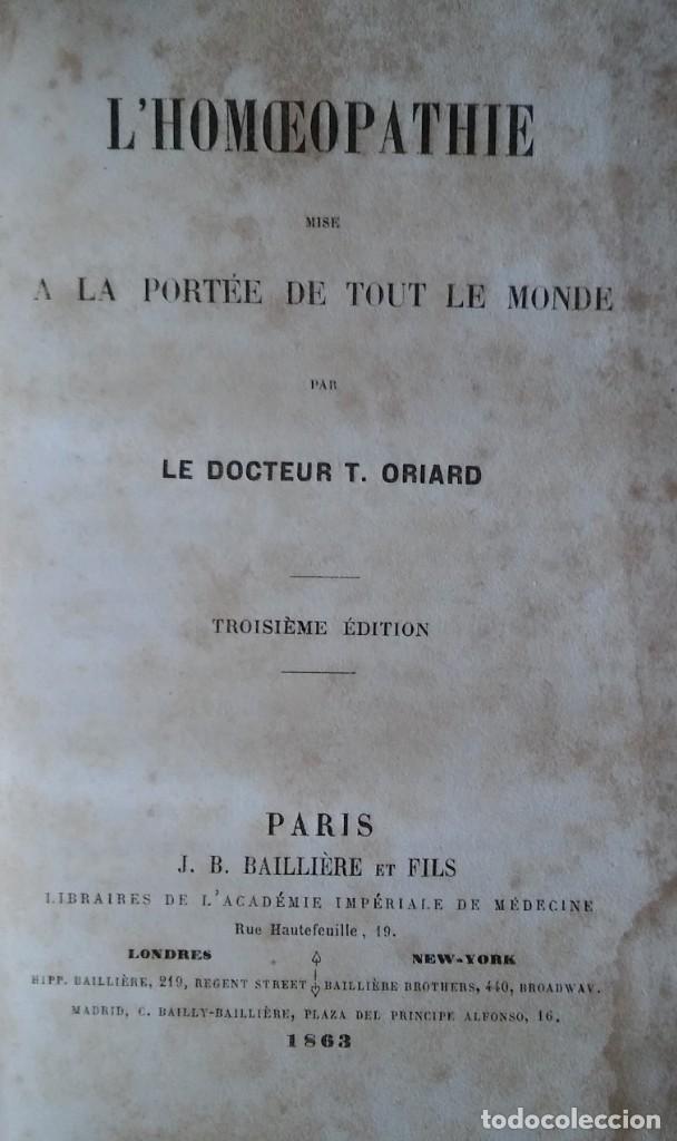 LA HOMEOPATIA, POR T. ORIARD. PARÍS, 1863. 370 PÁG. EX LIBRIS (Libros Antiguos, Raros y Curiosos - Ciencias, Manuales y Oficios - Medicina, Farmacia y Salud)