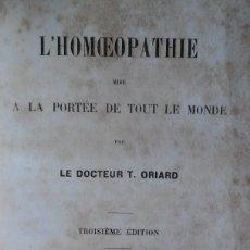 Libros antiguos: LA HOMEOPATIA, POR T. ORIARD. PARÍS, 1863. 370 PÁG. EX LIBRIS. Lote 211510830
