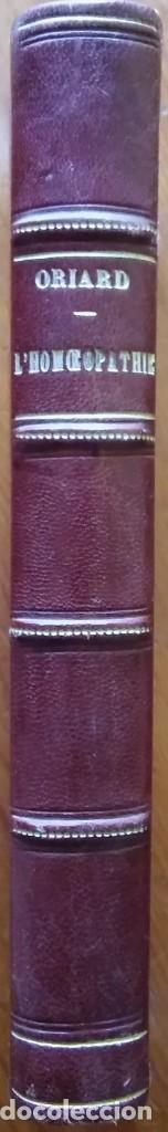 Libros antiguos: La Homeopatia, por T. Oriard. París, 1863. 370 pág. Ex libris - Foto 3 - 211510830