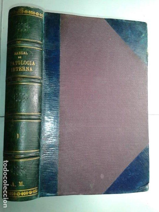 MANUAL DE PATOLOGÍA INTERNA TOMO I ENFERMEDADES INFECCIOSAS INTOXICACIONES 1915 BALTHAZARD (Libros Antiguos, Raros y Curiosos - Ciencias, Manuales y Oficios - Medicina, Farmacia y Salud)
