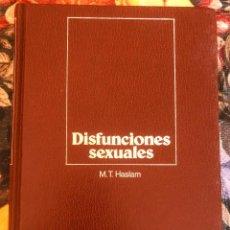 Libros antiguos: DISFUNCIONES SEXUALES. M. T. HASLAM. 1980. Lote 211622834
