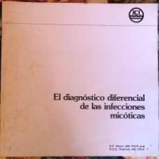 Libros antiguos: EL DIAGNOSTICO DIFERENCIAL DE LAS INFECCIONES MICOTICAS. R. P. WARIN. 1981. Lote 211623452