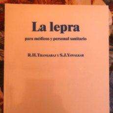 Libros antiguos: LA LEPRA PARA MEDICOS Y PERSONAL SANITARIO. R H THANGARAJ - S. J. YAWALKAR. 1988. Lote 211624342