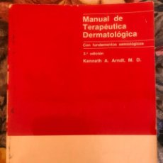 Libros antiguos: MANUAL DE TERAPEUTICA DERMATOLOGICA. CON FUNDAMENTOS SEMIOLOGICOS. 1984. Lote 211626832