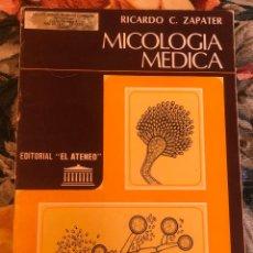 Libros antiguos: MICOLOGIA MEDICA. RICARDO C. ZAPATER. 1981. Lote 211626969