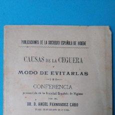 Libros antiguos: CAUSAS DE LA CEGUERA Y MODOS DE EVITARLAS - MADRID 1891. Lote 211991796