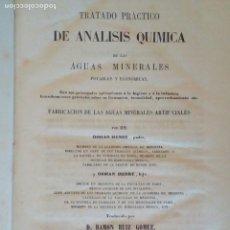 Libros antiguos: TRATADO DE ANALISIS QUIMICA DE LAS AGUAS MINERALES, POR OSSIAN HENRY, TRADUCIDO POR RAMON RUIZ, 1858. Lote 212549147