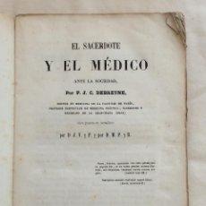 Libros antiguos: EL SACERDOTE Y EL MEDICO ANTE LA SOCIEDAD 1852 PRIMERA EDICIÓN.. Lote 212897737