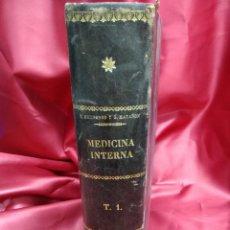 Libros antiguos: MANUAL DE MEDICINA INTERNA (TOMO I), T. HERNANDO, G. MARAÑÓN. 1916. EP-846. Lote 213719842