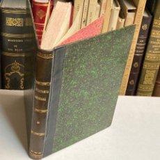 Libros antiguos: AÑO 1873 - ELEMENTOS DE ANATOMÍA GENERAL O HISTOLOGÍA COMPARADA. [VETERINARIA] POR FRANCISCO ORTEGO. Lote 213935497