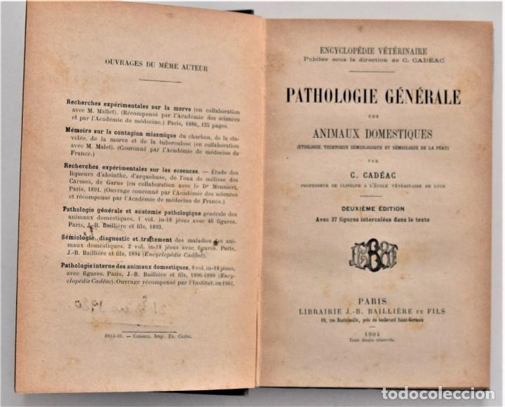Libros antiguos: LOTE 4 TOMOS ENCICLOPEDIA CADÉAC DE VETERINARIA EDICIÓN FRANCESA AÑOS 1904 A 1914 - Foto 22 - 213962628