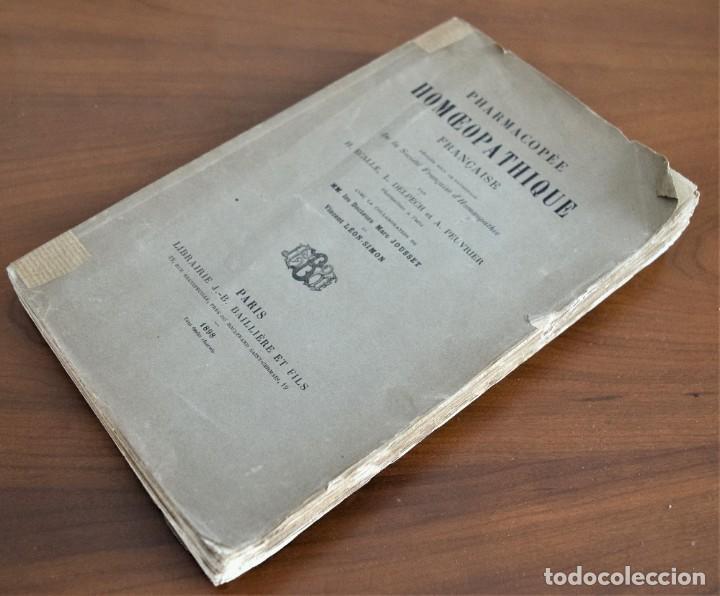 Libros antiguos: PHARMACOPÉE HOMOEOPATHIQUE FRANCAISE - H. ECALLE - EN FRANCÉS - HOMEOPATÍA - PARIS 1898 - Foto 2 - 214429670