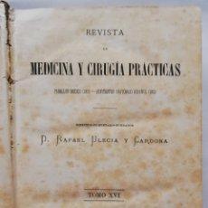 Libros antiguos: REVISTA DE MEDICINA Y CIRUGÍA PRÁCTICAS -1885 -TOMO XVI - IMP. NICOLÁS MOYA -PJRB. Lote 214506713