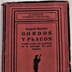 Libros antiguos: GORDOS Y FLACOS - GREGORIO MARAÑÓN - CUADERNOS DE CIENCIA Y LECTURA - LA LECTURA MADRID 1926. Lote 214818455
