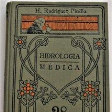 Libros antiguos: HIDROLOGÍA MÉDICA - H. RODRÍGUEZ PINILLA - MANUALES GALLACH Nº 28 - BUEN ESTADO. Lote 214818666
