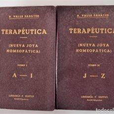 Libros antiguos: TRATADO DE TERAPÉUTICA HOMEOPÁTICA (NUEVA JOYA HOMEOPÁTICA) - R. VALLS SABATER - DOS TOMOS AÑO 1935. Lote 214989016