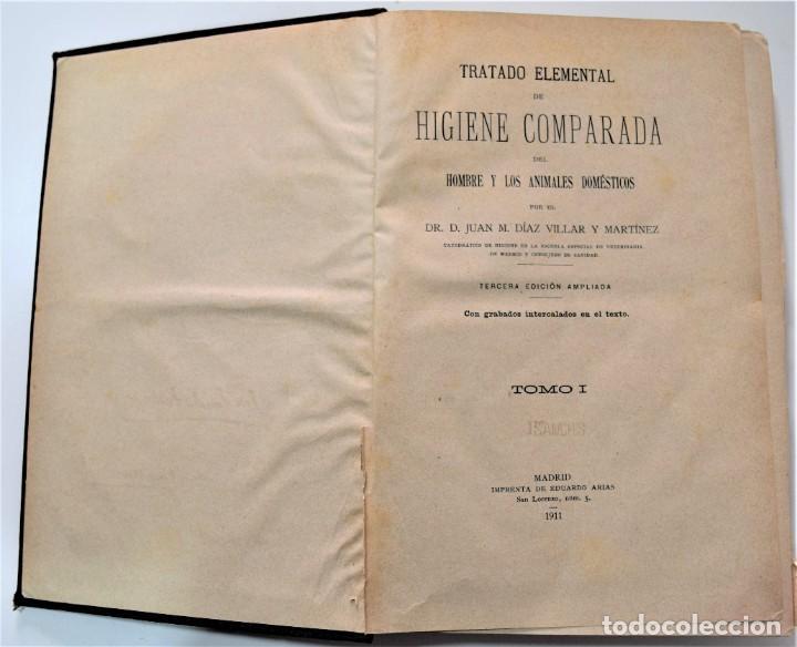 Libros antiguos: TRATADO ELEMENTAL DE HIGIENE COMPARADA DEL HOMBRE Y LOS ANIMALES DOMÉSTICOS, DÍAZ VILLAR 1911 Y 1915 - Foto 3 - 214990480