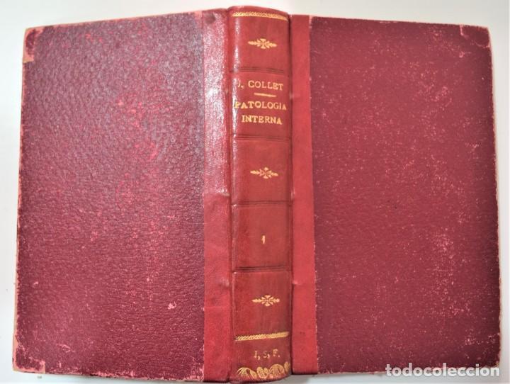 Libros antiguos: MANUAL DE PATOLOGÍA INTERNA - F.J. COLLET - DOS TOMOS COMPLETA - HIJOS DE J. ESPASA, BARCELONA 1925? - Foto 3 - 214991338