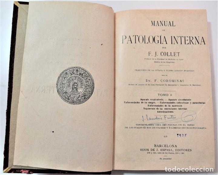 Libros antiguos: MANUAL DE PATOLOGÍA INTERNA - F.J. COLLET - DOS TOMOS COMPLETA - HIJOS DE J. ESPASA, BARCELONA 1925? - Foto 11 - 214991338