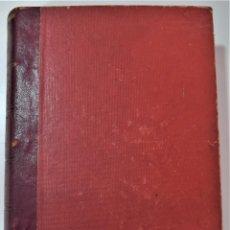 Libros antiguos: TERAPÉUTICA CLÍNICA - DR. ALFREDO MARTINET - CASA EDITORIAL BAILLY-BAILLIERE, MADRID 1925. Lote 214992161