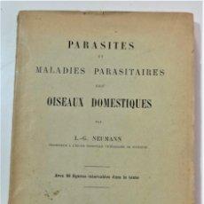 Libros antiguos: PARÁSITOS Y ENFERMEDADES PARASITARIAS DE LOS ANIMALES DOMÉTICOS - NEUMANN - EN FRANCÉS - PARÍS 1909. Lote 214992925