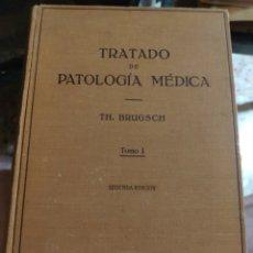 Libros antiguos: TRATADO DE PATOLOGÍA MÉDICA TOMO I (TH. BRUGSCH) (ED. LABOR) (1934). Lote 215129748