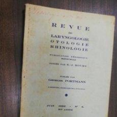 Libros antiguos: REVUE DE LARYNGOLOGIE, D´OTOLOGIE ET DE RHINOLOGIE. LE DOCTEUR E. J. MOURE. Nº 6. 1932.. Lote 215252822