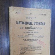 Libros antiguos: REVUE DE LARYNGOLOGIE, D´OTOLOGIE ET DE RHINOLOGIE. LE DOCTEUR E. J. MOURE. Nº 19. 1922.. Lote 215253123