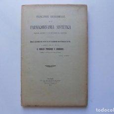 Libros antiguos: LIBRERIA GHOTICA. PRINCIPIOS BIOQUÍMICOS DE LA FARMACODINAMIA SINTÉTICA. POR ORDULIO FERNANDEZ.1912.. Lote 215402535