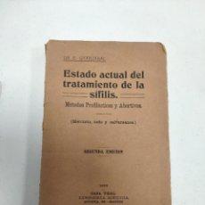 Libros antiguos: ESTADO ACTUAL DEL TRATAMIENTO DE LA SÍFILIS (DR. E. OYARZABAL) (CASA VIDAL) (1920). Lote 215499070