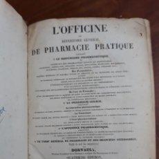 Libros antiguos: L´OFFICINE OU RÉPERTOIRE GENERAL DE PHARMACIE PRATIQUE. DORVAULT. PARIS 1858.1095 PÁG.23X16CM. Lote 216353856