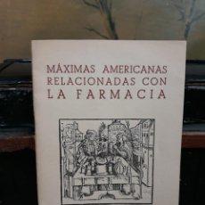Libros antiguos: MÁXIMAS AMERICANAS RELACIONADAS CON LA FARMACIA - VV. AA.. Lote 216420715