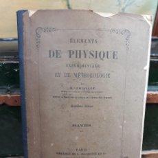 Libros antiguos: ELEMENTS DE PHYSIQUE EXPERIMENTALE ET DE METEOROLOGIE. Lote 216424178