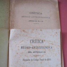 Libros antiguos: I. VALENTÍ VIVÓ. RITICA MEDICO-ANTROPOLÓGICA. PROYECTO CODIGO PENAL 1885 Y ARTICULOS 383, 384 Y 387. Lote 216902901