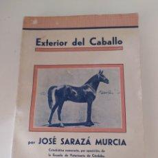 Libros antiguos: EXTERIOR DEL CABALLO POR JOSÉ SARAZA MURCIA SEGUNDA EDICIÓN. Lote 217553481