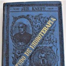 Libros antiguos: MÉTODO DE HIDROTERAPIA - SEBASTIÁN KNEIPP - MADRID, GUSTAVO GILI AÑO 1893. Lote 217934268