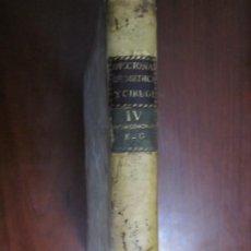 Libros antiguos: DICCIONARIO DE MEDICINA Y CIRUGIA D.A.B. 1807 MADRID TOMO QUARTO E--G. Lote 218310773