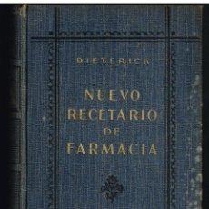 Libros antiguos: NUEVO RECETARIO DE FARMACIA - DIETRICH - 1928. Lote 218496721