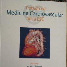 Libros antiguos: TRATADO MEDICINA CARDIOVASCULAR DE LA ESC, A. JOHN CAMM, THOMAS F. LÜSCHER Y PATRICK W. SERRUYS. Lote 218546455