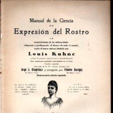 Libros antiguos: LOUIS KUHNE : CIENCIA DE LA EXPRESIÓN DEL ROSTRO (LEIPZIG, C. 1900). Lote 218885948
