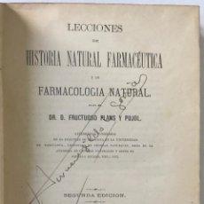 Libros antiguos: LECCIONES DE HISTORIA NATURAL FARMACÉUTICA Y DE FARMACOLOGIA NATURAL. - PLANS Y PUJOL, FRUCTUOSO.. Lote 123231564