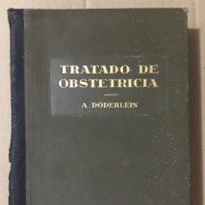 Libros antiguos: TRATADO DE OBSTETRICIA EDITORIAL LABOR 1924 TOMO II A. DODERLEIN BARCELONA ESPAÑA. Lote 220292221