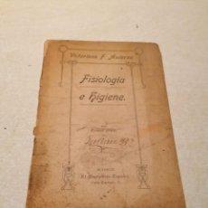 Libros antiguos: LIBRO FISIOLOGÍA E HIGIENE. VICTORIANO F. ASCARZA. PRIMER GRADO. Lote 220690125
