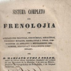 Libros antiguos: SSITEMA COMPLETO DE FRENOLOJÍA, MARIANO CUBI I SOLER. Lote 220735562